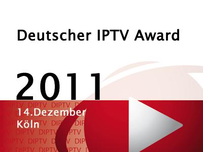 Deutscher IPTV Award 2011 geht an: Swipt.tv, mySherpas, Lust4Life undmyStream
