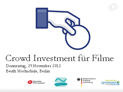 Crowd Investing für Filme, 29.November 2012