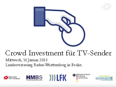 Crowd Investing für TV-Sender, 16.Januar2013