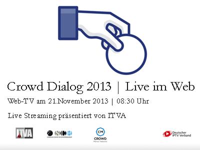 Crowd Dialog 2013 im WebTV