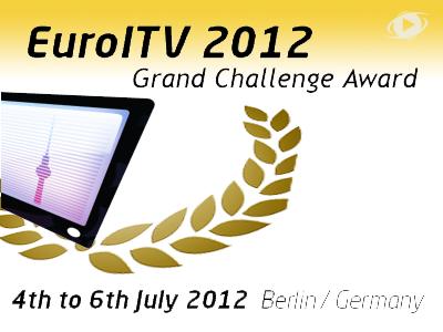 EuroITV 2012 Grand Challenge Award Einsendeschluss08.06.2012
