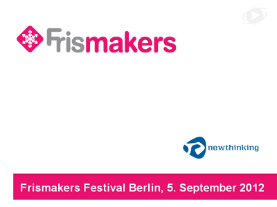 1. Frismakers Festival Berlin, 5 September 2012