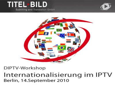 Internationalisierung mit IPTV