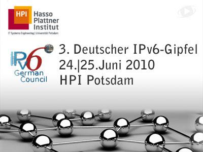 3. Deutscher IPv6 Gipfel am24.-25.06.2010