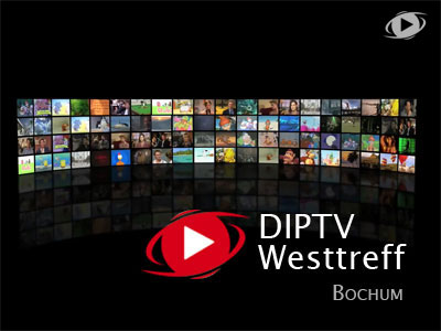 DIPTV Westtreff Bochum imAugust